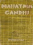 Mahatma Gandhi-The Last Phase Volume II