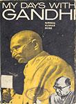 My Days with Gandhi