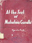 At The Feet of Mahatma Gandhi