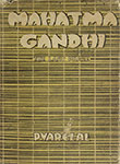 Mahatma Gandhi-The Last Phase Volume I