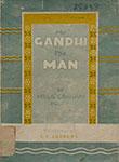Mr. Gandhi the Man