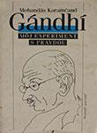 Mohandas Karamcand Gandhi Moj Experiment S Pravdou