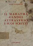 Il Mahatma Gandhi Attraverso I Suoi Scritti