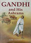 Gandhi and His Ashrams