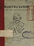 Mahatma Gandhi The Man and His Mission