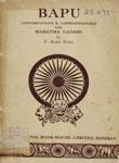 Bapu Conversations & Correspondence With Mahatma Gandhi