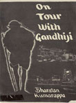 On Tour With Gandhiji