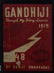 Gandhiji Through My Diary Leaves  1915-1948