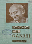 Day-To-Day With Gandhi : [Secretary's Diary] Vol. I [From Nov. 1917 to March 1919]