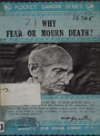 Why Fear or Mourn Death?