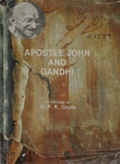 Apostle John and Gandhi