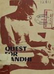 Quest For Gandhi