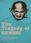 Tragedy of Gandhi