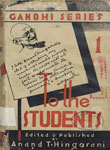 To The Students Gandhi Series Volume 1