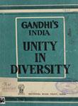 Gandhi's India Unity in Diversity