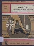 Gandhi : Warrior of Non-Violence