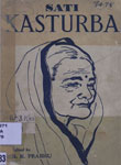 Sati Kasturba : A Life-Sketch with Tributes in Memoriam