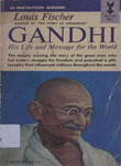 Gandhi His Life And Message For The Worls