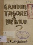 Tagore, Gandhi and Nehru