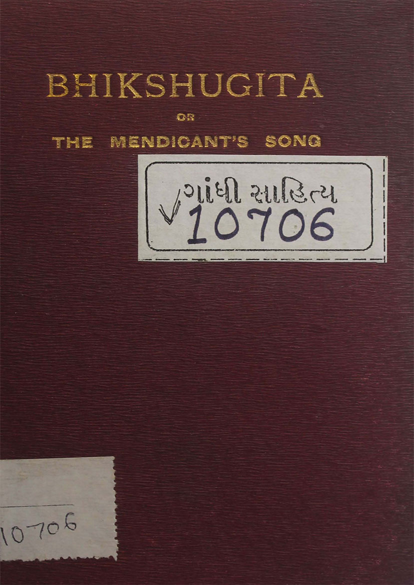 Bhikshugita : The Mendicant's Song (The Story of a Converted Miser) A Translation of the 23rd Chapter of the Eknathi Bhagavata