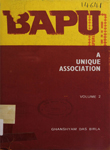 Bapu : A Unique Association : Volume II