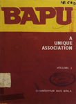 Bapu : A Unique Association : Volume III