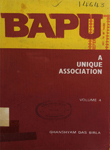 Bapu : A Unique Association : Volume IV