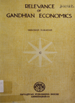 Relevance of Gandhian Economics
