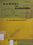 Gandhi and Gandhism [A Study] : Vol. I