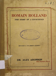 Romain Rolland : The Story of a Conscience