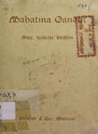 Mahatma Gandhi :  (His Trial-An Idealistic Policy in the Twentieth Century)