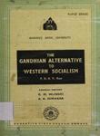 Gandhian Alternative to Western Socialism