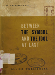 Between the Symbol and the Idol at Last