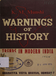 Warnings of History : Trends in Modern India