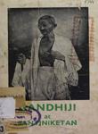 Gandhiji at Santiniketan : (Gandhiji's Third Visit to Santiniketan)