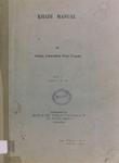 Khadi Manual : Vol. I Parts I. II. III.