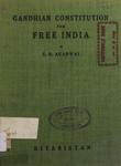 Gandhian Constitution for Free India