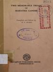 Two Memorable Trials of Mahatma Gandhi