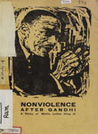 Nonviolence After Gandhi : A Study of Martin Luther King Jr