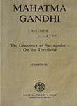 Mahatma Gandhi Volume II The Discovery of Satyagraha - On the Threshold