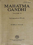 Mahatma Gandhi Volume IV Satyagraha at Work