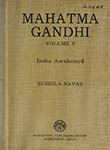 Mahatma Gandhi Volume V India Awakened