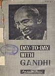 Day-to-Day with Gandhi Volume VI