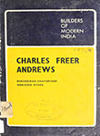 Builders of Modern India Charles Freer Andrews