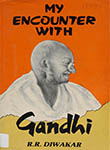 My Encounter with Gandhi