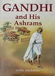 Gandhi and His Ashrams