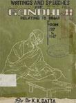 Writings And Speeches of Mahatma Gandhi Relating To Bihar, 1917-1947