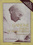 Gandhi, Soldier of Nonviolence An Introduction