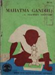 Mahatma Gandhi - A Teacher's Discovery